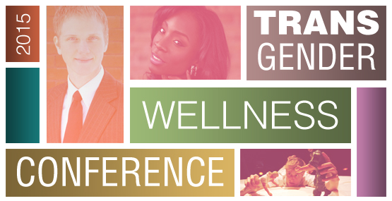 Annual Trans* Wellness Conference